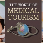 The World of Medical Tourism and the Cosmetic Surgery Industry