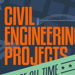 10 Greatest Projects of Civil Engineering