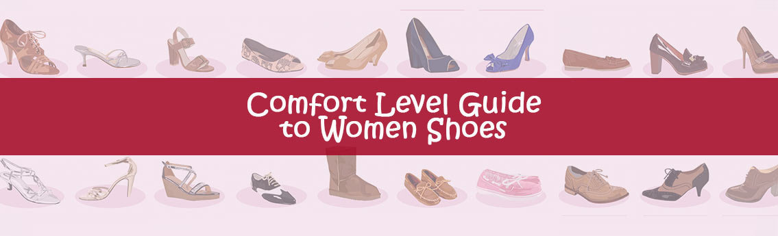 Comfort Level Guide to Women's Shoes