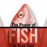 The Power of Fish in Your Diet
