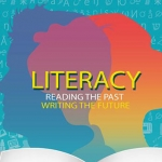 Literacy: Reading the Past, Writing the Future