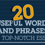 Useful Words and Phrases for Top-Notch Essays
